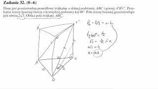 Matura operon 2017 zadanie 32 Dany jest graniastosłup prawidłowy trójkątny o dolnej podstawie ABC i