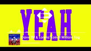 Dave Till &amp Lorenz Koin feat. William Tag - Yeah (Original Mix)