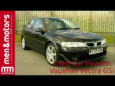 Used Car Heaven: Vauxhall Vectra GSi (2001)