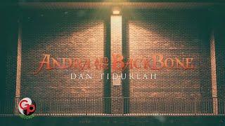 Download Lagu Andra And the Backbone | Dan Tidurlah [LIRIK].mp3