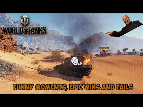 World Of Tanks - Funny Moments, Epic Wins And Fails 2