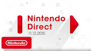 Nintendo Direct Presentation - Mario, Zelda, Pokemon & More | Game Overviews (11/12/15)