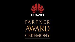 HUAWEI Partnet Award Ceremony (17/02/2016)(Этот ролик своего рода