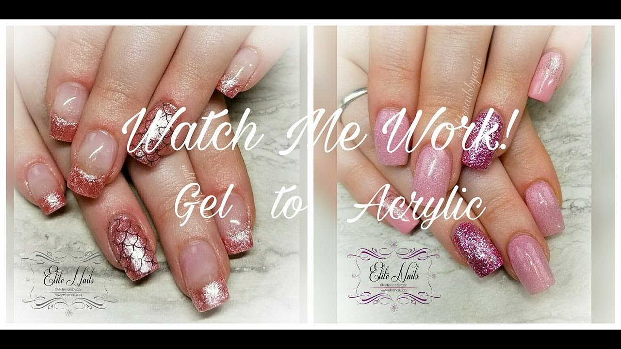 Watch Me Work | A Nail Fill going from Gel to Acrylic - YouTube