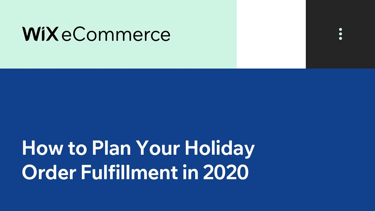 How To Plan Your Holiday Order Fulfillment in 2020