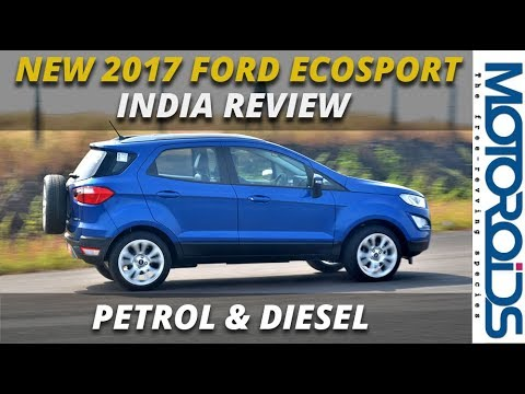 Ford Ecosport 2017 All You Need To Know From Price