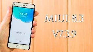 Beta V7.3.9, Miui V8.3, Novedades y experiencia