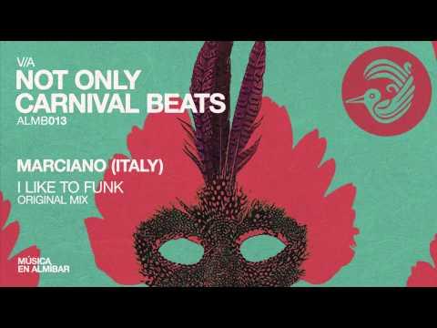Marciano (Italy) - I Like To Funk (Original Mix)