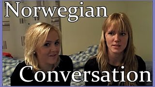 Norwegian Conversation Spoken by Norwegians