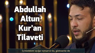 Abdullah Altun'dan Kur'an Tilaveti
