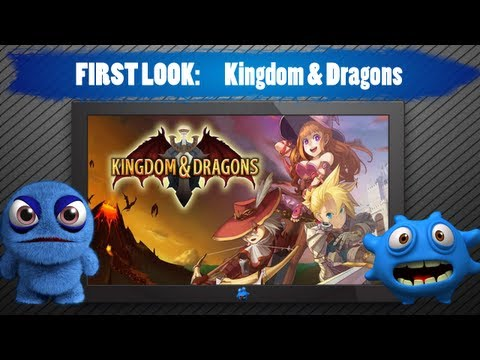 Kingdom & Dragons Gameplay First Look - Android