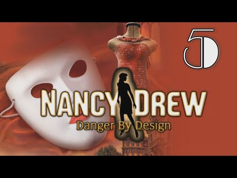 Nancy Drew 14: Danger by Design [05] w/YourGibs - TOTALLY RUDE TEA PONT NEUF SHOPPING