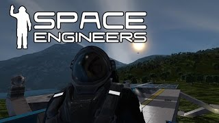 Space Engineers - Planets! Streaming On a Planet!