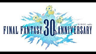 30 years of Final Fantasy- Game 2: Part 1- Time to Grind... Forever