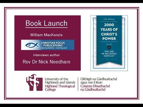 Book Launch - 2000 Years of Christ's Power - Rev Dr Nick Needham