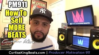 Producer Motivation 911 - Customer Service - How To Sell More Beats