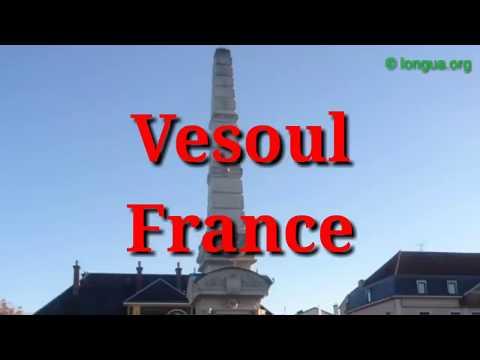 Vesoul - France - Reise durch Frankreich - longua.org