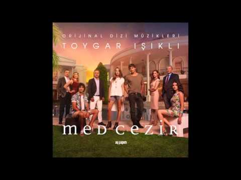 Med Cezir  Original Soundtrack of Tv Series   tracks -  Toygar Işıklı
