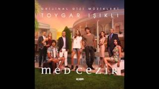 Med Cezir ( Original Soundtrack of Tv Series ) Full tracks -  Toygar Işıklı