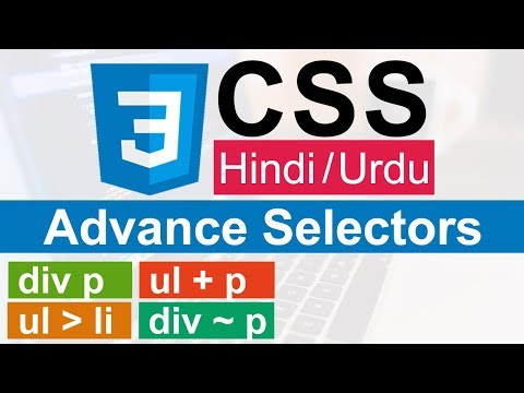 CSS Advance Selectors ( Combinator Selectors ) Tutorial In Hindi/Urdu