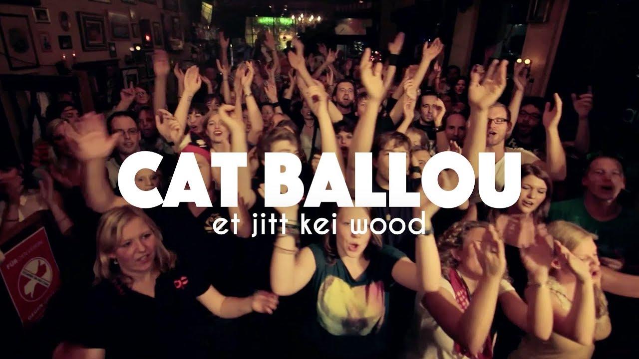 Download CAT BALLOU - ET JITT KEI WOOD (Offizielles Video)