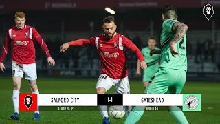 Salford City 1-1 Gateshead   The National League 19/01/19