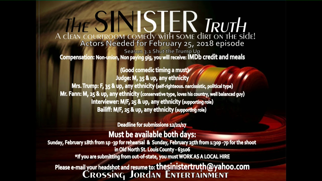 The Sinister Truth is now accepting Auditions for February 2018 ...