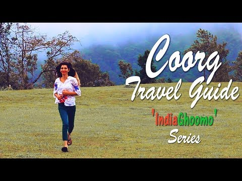 Coorg Travel Guide - Top Things to Do | Karnataka, India