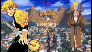 What If Naruto Had Breathing Styles Remastered Part 1 (Naruto What If)