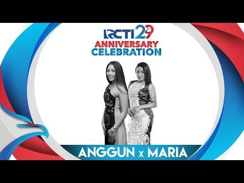 "RCTI 29 : ANNIVERSARY CELEBRATION - Anggun & Maria "" Mimpi"" [23 Agustus 2018]"