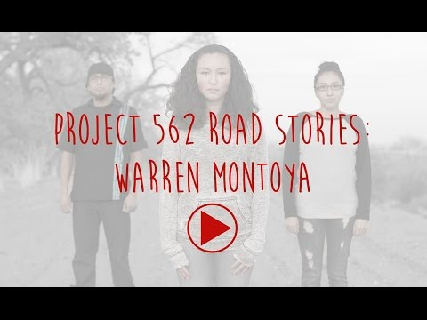 Project 562 Road Stories: Warren Montoya