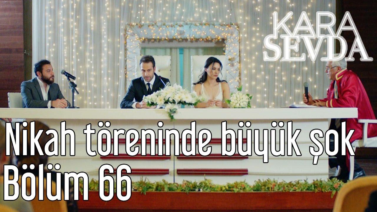 Kara Sevda 66. Bölüm - Nikah Töreninde Büyük Şok