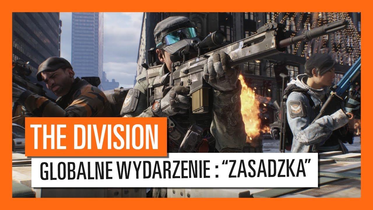 """Tom Clancy's The Division – NOWE GLOBALNE WYDARZENIE """"ZASADZKA"""" OD 23 DO 30 STYCZNIA"""