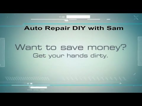 Auto Repair DIY with Sam