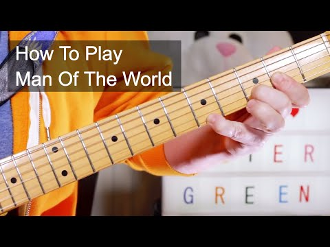 'Man Of The World' Peter Green Fleetwood Mac Guitar Lesson