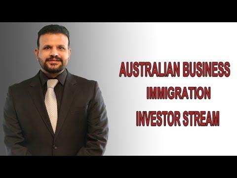 AUSTRALIAN BUSINESS IMMIGRATION INVESTOR STREAM
