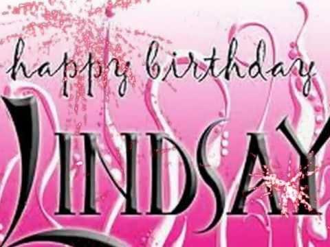 happy birthday lindsay Happy Birthday Lindsay!!!   YouTube happy birthday lindsay