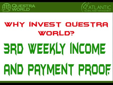 Why invest questra world? My 3rd weekly income and payment proof.