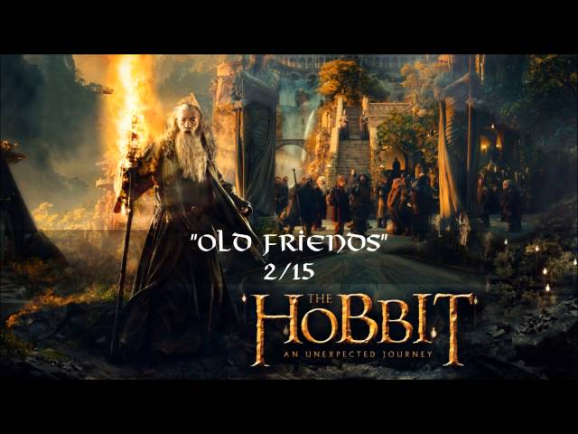 02. Old Friends (Extended Version) 1.CD - The Hobbit: an Unexpected Journey