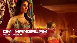 Om Mangalam Song With Lyrics - Kambakkht Ishq