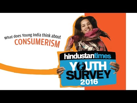 Youth Survey 2016 | Young India & Consumerism
