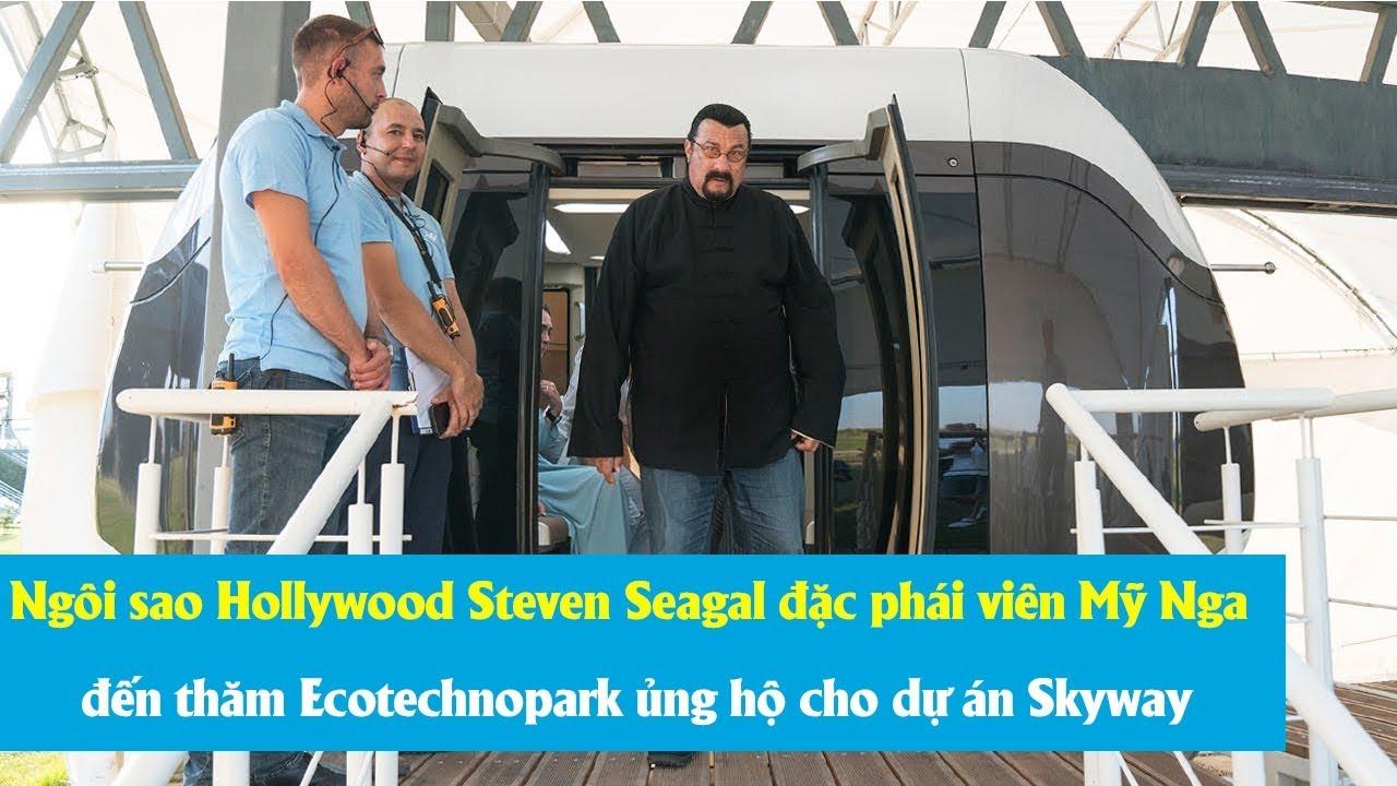 Ngôi sao Hollywood Steven Seagal đặc phái viên Mỹ Nga đến thăm Ecotechnopark ủng hộ cho dự án Skyway