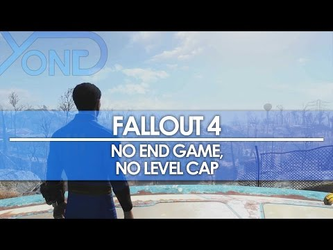 Fallout 4 - No End Game, No Level Cap