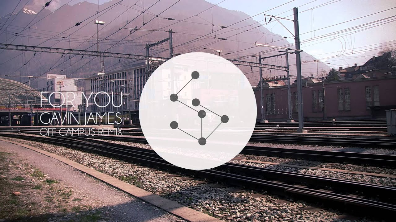 gavin-james-for-you-off-campus-remix-liquid-audio-network