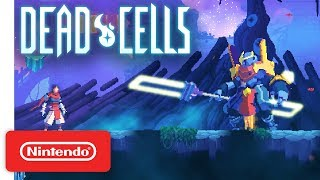 Dead Cells - Pre-Order Trailer - Nintendo Switch