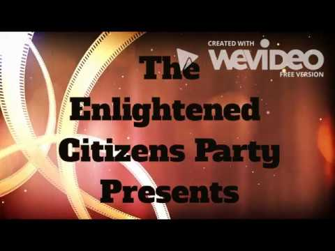 Enlightened Citizens Party Commercial