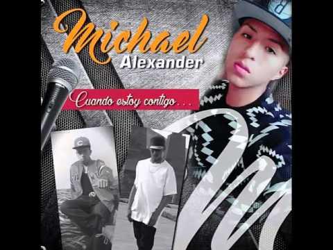 Cuando Estoy Conitgo Michael Alexander/ Jefry Magna / Jhon