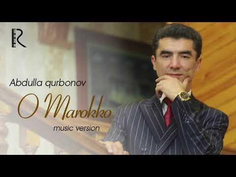 Abdulla Qurbonov - O Marokko