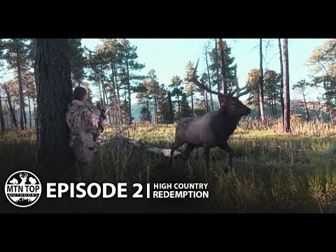 """New Mexico Elk Bow Hunting """"High Country Redemption"""" 