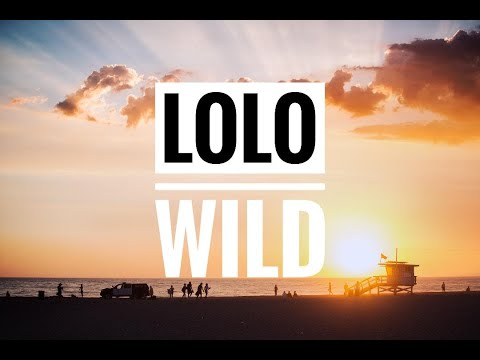 Lolo - Wild - Kim Crawford Wine Song